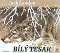 Jack London – Bílý tesák
