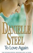 Danielle Steel – To love again
