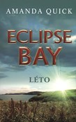 Amanda Quick – Eclipse Bay 3 - Léto