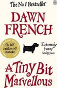 Dawn French – A Tiny Bit Marvellous
