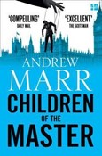 Andrew Marr – Children of the Master
