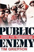 Tim Grierson – Public Enemy - Inside the Terrordome