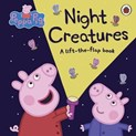 Peppa Pig Night Creatures (lift-the-flap book)