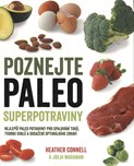 Heather Connell – Poznejte paleo superpotraviny