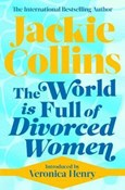 Jackie Collins – World is full of divorced women