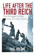 Paul Roland – Life after the Third Reich