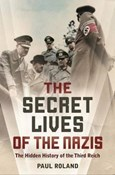 Paul Roland – Secret Lives of the Nazis