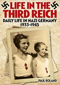 Paul Roland – Life in the Third Reich