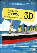 Valentina Facci – Build the Titanic 3D (Book + 3D Model)