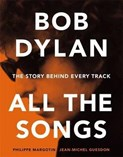 Philippe Margotin – Bob Dylan: All the songs