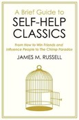 James M. Russell – Brief Guide to Self-Help Classics
