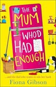 Fiona Gibson – Mum who'd had enough