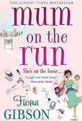 Fiona Gibson – Mum on the Run