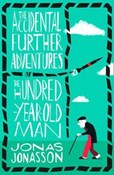 Jonas Jonasson – Accidental further adventures of the hundred-year-old man