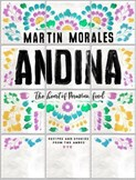 Antonio Martín Morales – Andina: Heart of Peruvian food - recipes and stories from the Andes