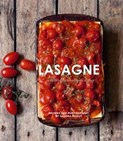 Sandra Mahut – Lasagne: Over 30 delicious pasta dishes