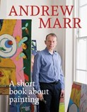Andrew Marr – Short book about painting