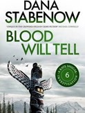 Dana Stabenow – Blood will tell