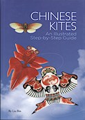 Liu Bin – Chinese Kites: An Illustrated Step-By-Step Guide