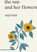 Rupi Kaur – Sun and her flowers