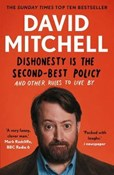 David Mitchell – Dishonesty is the Second-best Policy: And Other Rules to Live By