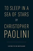 Christopher Paolini – To sleep in a sea of stars