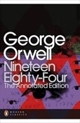 George Orwell – Nineteen eighty-four: The annotated edition