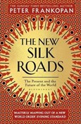 Peter Frankopan – New Silk Roads