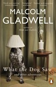 Malcolm Gladwell – What the Dog Saw: And Other Adventures