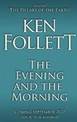 Ken Follett – Evening and the morning