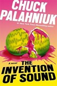 Chuck Palahniuk – Invention of sound