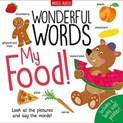 Becky Miles – Wonderful Words: My Food!