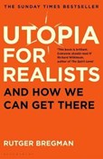 Rutger Bregman – Utopia for Realists:  And How We Can Get There