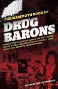 Paul Copperwaite – Drug Barons: The Mammoth Book of...