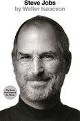 Walter Isaacson – Steve Jobs: The Exclusive Biography