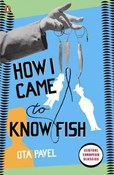 Ota Pavel – How i came to know fish