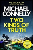 Michael Connelly – Two kinds of truth