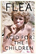 Flea – Acid for the children