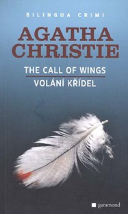 Volání křídel/ The Call of Wings