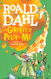 Roald Dahl - The Giraffe ant the Pelly and Me