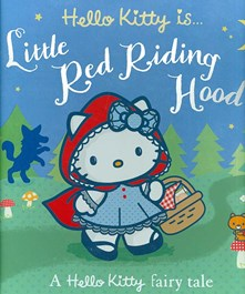 Hello Kitty is... Little Red Riding Hood