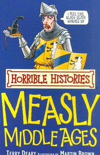 Measly Middleages - Horrible Histories