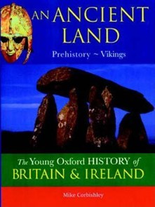 Ancient Land: Prehistory - Vikings (Young Oxford History of Britain & Ireland)
