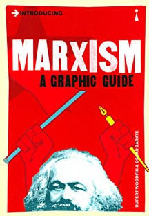 Introducing Marxism - A graphic guide