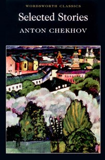 Selected stories Anton Chekhov