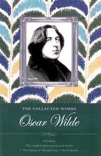 The Complete Works Oscar Wilde