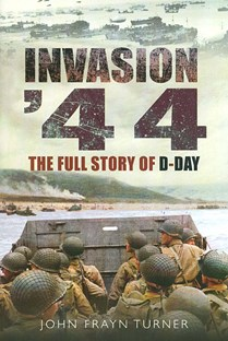 Invasion 44 - Full Story of D-Day