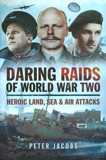 Daring Raids of World War 2