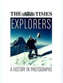 Explorers - A history in photographs