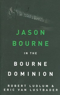 Jason Bourne in the Bourne dominion